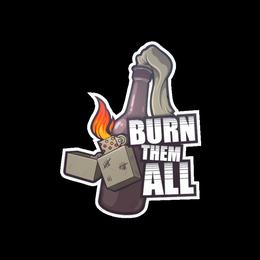 Наклейка | Сжечь их всех